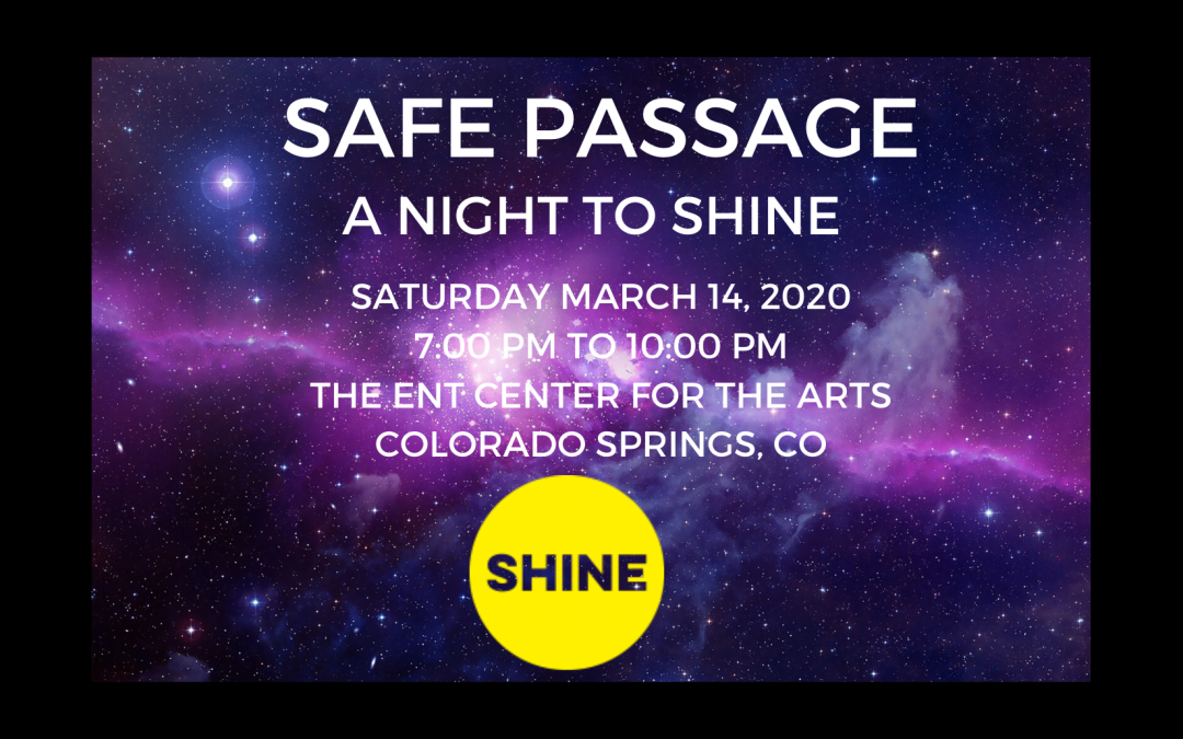 Safe Passage: A Night to SHINE